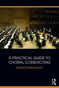 A Practical Guide to Choral Conducting Book