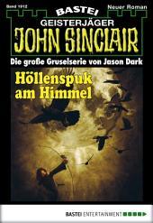 John Sinclair - Folge 1912: Höllenspuk am Himmel