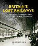 Britain s Lost Railways PDF
