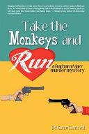 Take the Monkeys and Run
