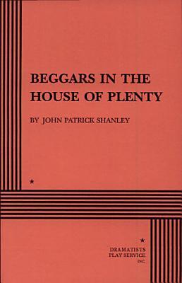 Beggars in the House of Plenty
