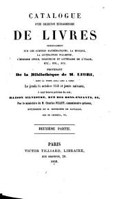 Catalogue d'une collection extraordinaire de livres ...: provenant de la bibliotheque de M. Libri dont la vente aura lieu a Paris, le 2 juillet, 1857 et jours suivants, Volume2