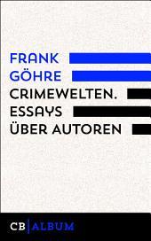 CrimeWelten: Blicke auf Autoren