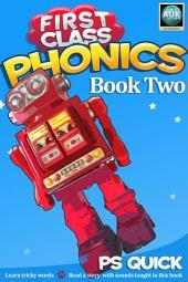 First Class Phonics - Book 2