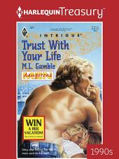 Trust with Your Life