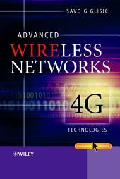 Advanced Wireless Networks: 4G Technologies