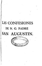 Las confesiones de N.G. padre S. Augustín ...