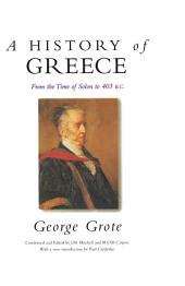 A History of Greece: From the Time of Solon to 403 BC