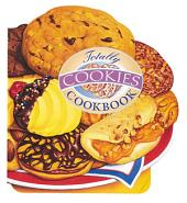 Totally Cookies Cookbook
