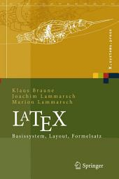 LaTeX: Basissystem, Layout, Formelsatz