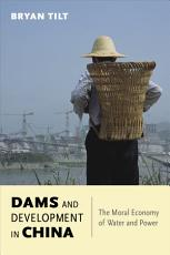 Dams and Development in China PDF