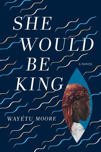 Download She Would Be King Book