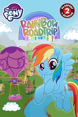 My Little Pony  Rainbow Road Trip