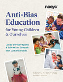 Anti Bias Education for Young Children and Ourselves Book