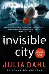Invisible City: A Novel