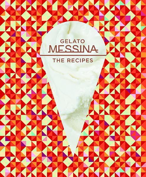 Download Gelato Messina Book