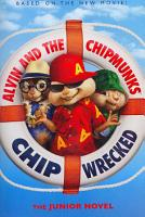 Alvin and the Chipmunks  Chipwrecked  The Junior Novel PDF