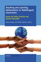 Teaching and Learning Mathematics in Multilingual Classrooms PDF