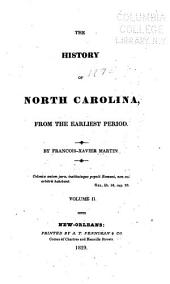 The History of North Carolina from the Earliest Period: Volume 2