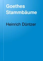 Goethes Stammbäume: eine genealogische Darstellung