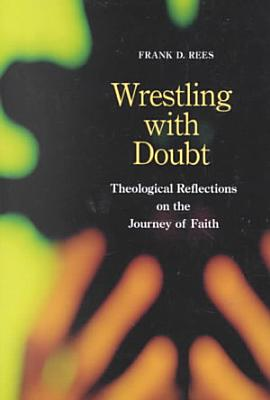 Wrestling with Doubt PDF
