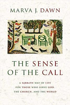 The Sense of the Call