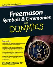 Freemason Symbols and Ceremonies For Dummies® (Custom)