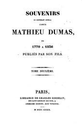 Souvenirs du lieutenant général comte Mathieu Dumas de 1770 à 1836: Volume2