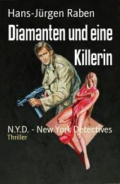 Diamanten und eine Killerin: N.Y.D. - New York Detectives