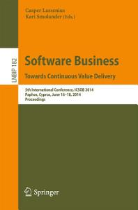 Software Business  Towards Continuous Value Delivery PDF