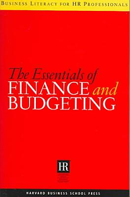 The Essentials of Finance and Budgeting PDF