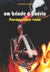 Um Brinde à Poesia