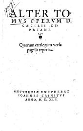 Alter tomus operum D. Caecilii Cypriani