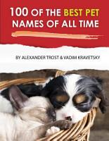 100 of the Best Pet Names of All Time PDF