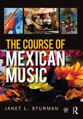 The Course of Mexican Music