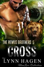 Cross [The Remus Brothers 5]