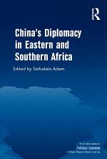 China's Diplomacy in Eastern and Southern Africa