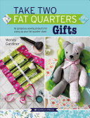 Take Two Fat Quarters  Gifts