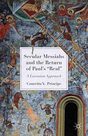 Secular Messiahs and the Return of Paul   s  Real  PDF