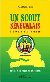 Un scout sénégalais: L'aventure citoyenne - Deuxième édition