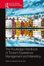 The Routledge Handbook of Tourism Experience Management and Marketing PDF
