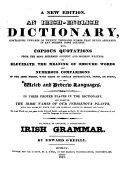 An Irish-English Dictionary ...