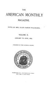 Daughters of the American Revolution Magazine: Volume 2
