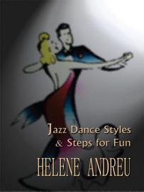 Jazz Dance Styles And Steps For Fun