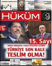 Mursi Zindanda, Gazze Kuşatma Altında Türkiye Son Kale Teslim Olma!: Hüküm Dergisi: 15. Sayı | Mart 2014 | Yıl:2