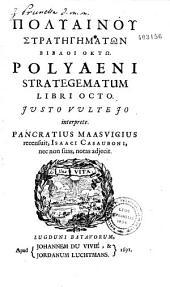 Polyainou Stratēgēmatōn bibloi oktō