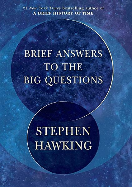 Download Brief Answers to the Big Questions Book