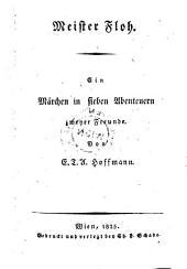 Meister Floh. Ein Märchen in sieben Abenteuern zweyer Freunde