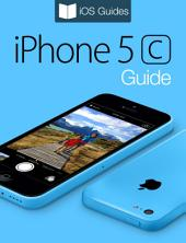 iPhone 5c Guide
