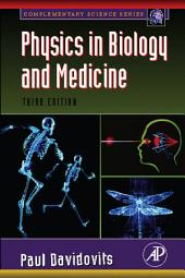 Physics in Biology and Medicine: Edition 3